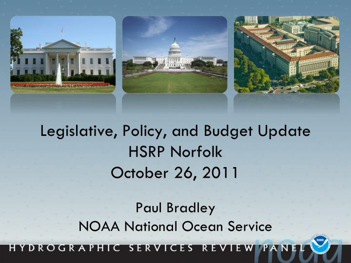 legislative policy and budget update hsrp norfolk october 26 2011 n.