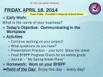 friday april 18 2014