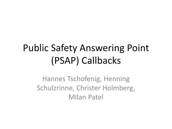 public safety answering point psap callbacks n.