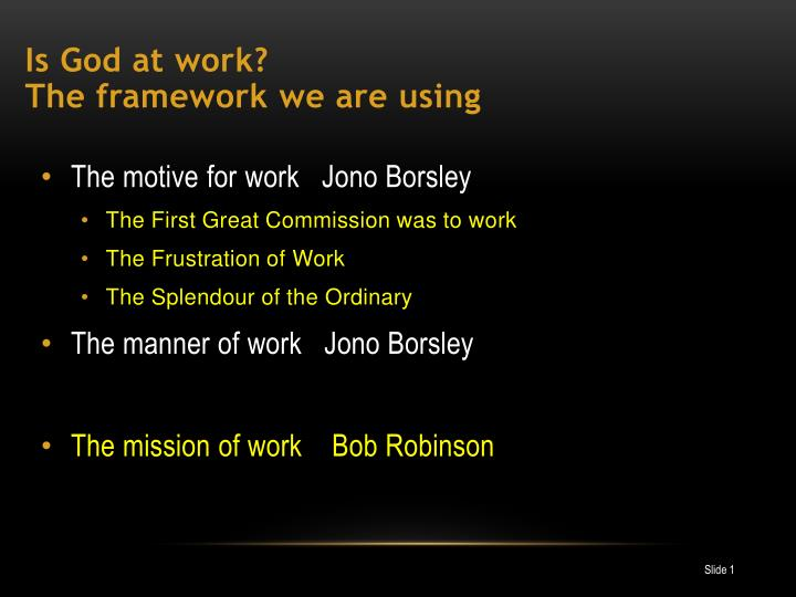 is god at work the framework we are using n.