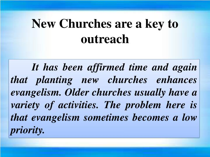 New Churches are a key to outreach
