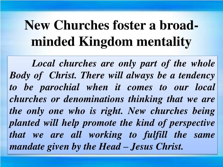 New Churches foster a broad-minded Kingdom mentality