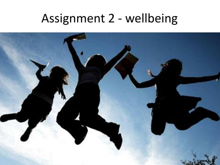assignment 2 wellbeing n.