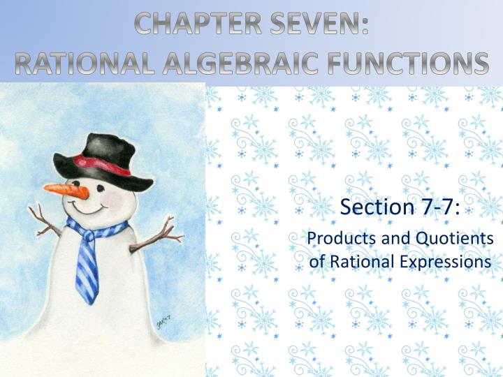 section 7 7 products and quotients of rational expressions n.