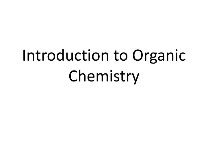 introduction to organic chemistry n.