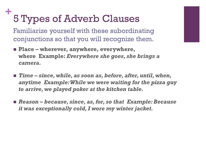 5 Types of Adverb Clauses