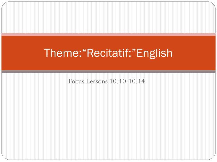 theme recitatif english n.