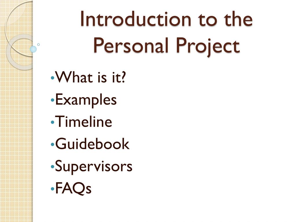 ppt introduction to the personal project powerpoint presentation