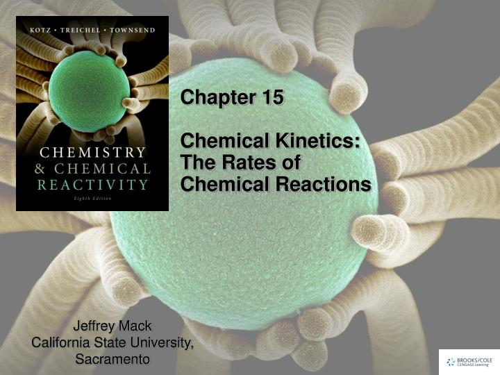 chapter 15 chemical kinetics the rates of chemical reactions n.