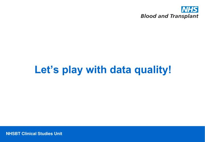 Let's play with data quality!