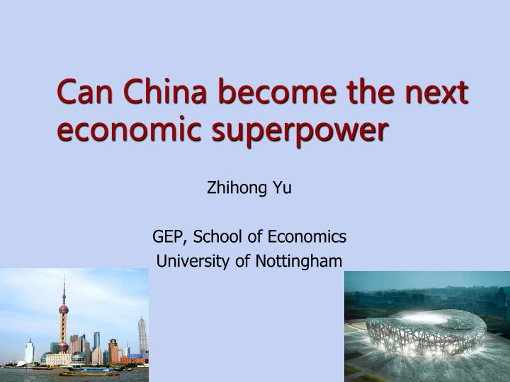 can china become the next economic superpower n.