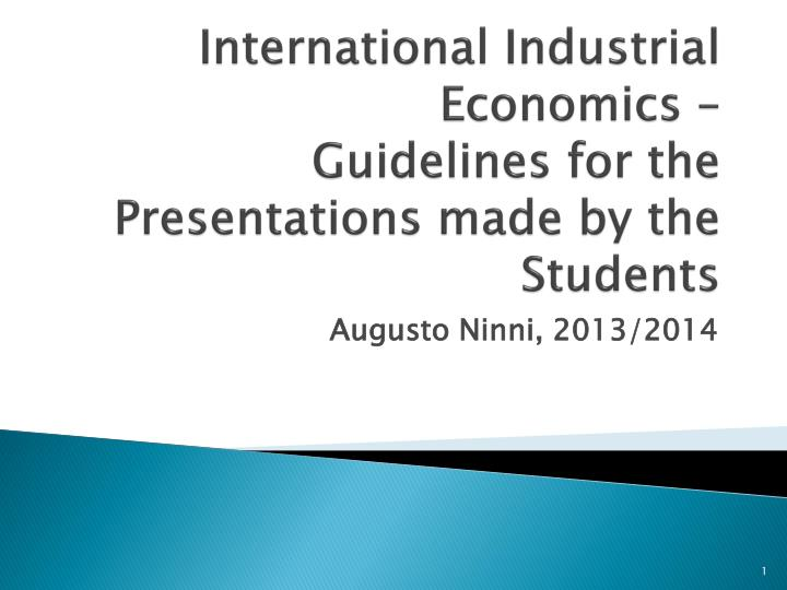 international industrial economics guidelines for the presentations made by the students n.