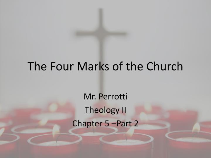the four marks of the church essay By jason e vickers the united methodist (eub) confession of faith identifies four marks of the church: oneness, holiness, catholicity, and apostolicity these four marks are not original with the confession of faith.