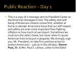 public reaction day 1