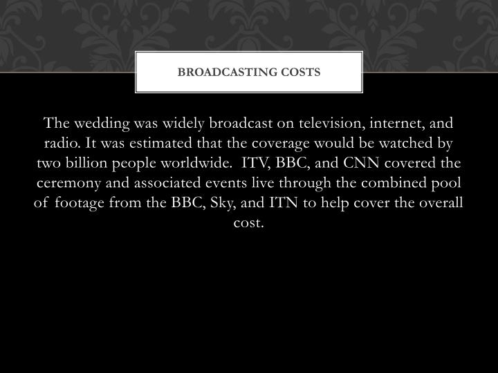 Broadcasting costs