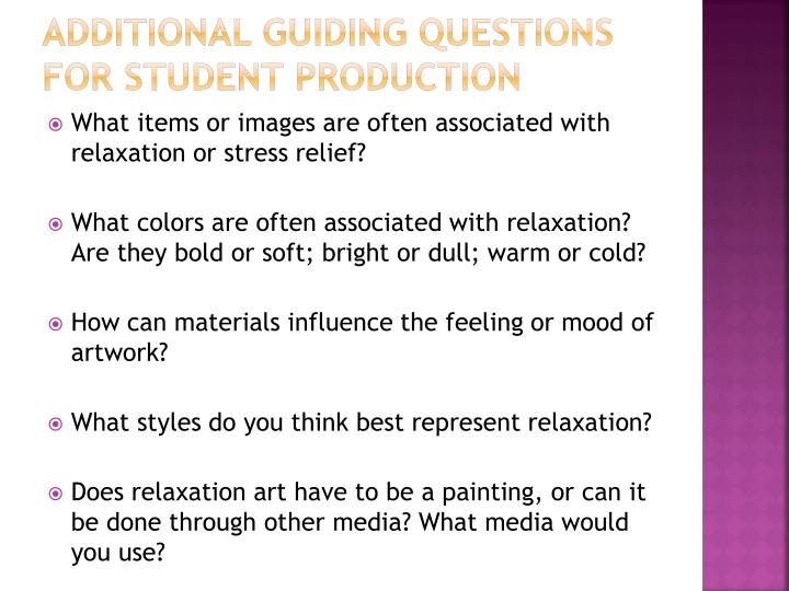 Additional guiding questions for student production