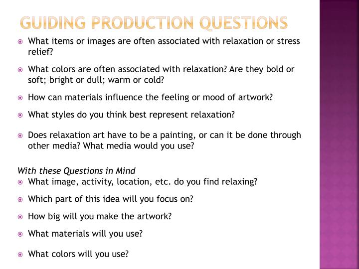 Guiding Production questions