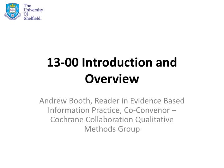 13 00 introduction and overview n.