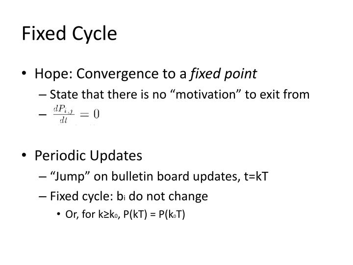 Fixed Cycle