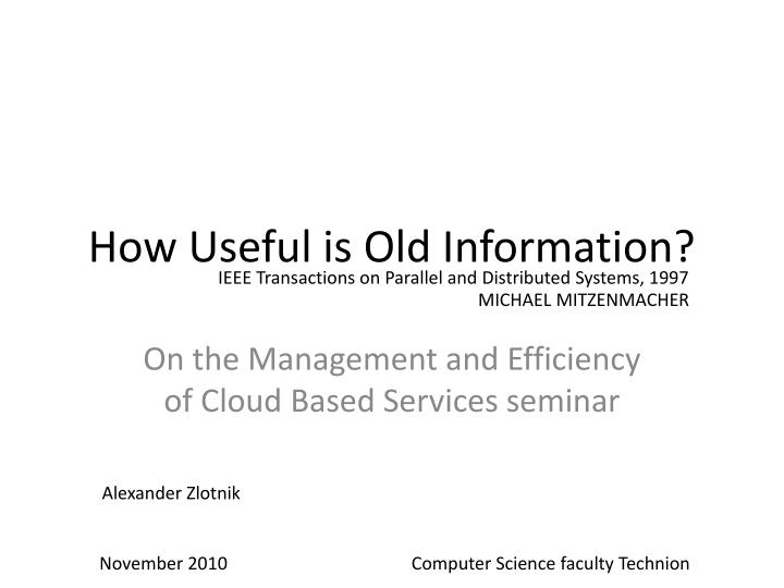 how useful is old information n.