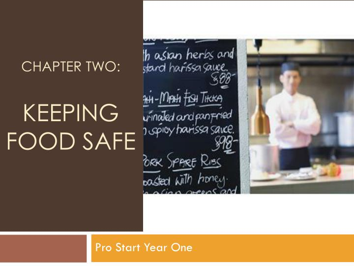 chapter two keeping food safe n.