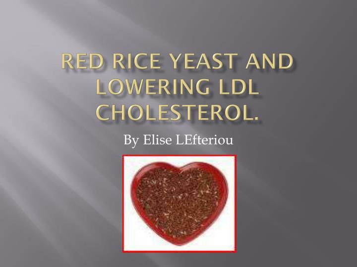 red rice yeast and lowering ldl cholesterol n.