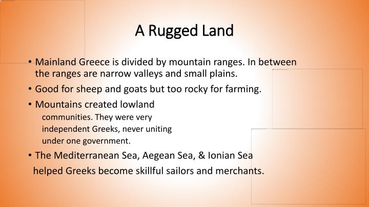 A rugged land