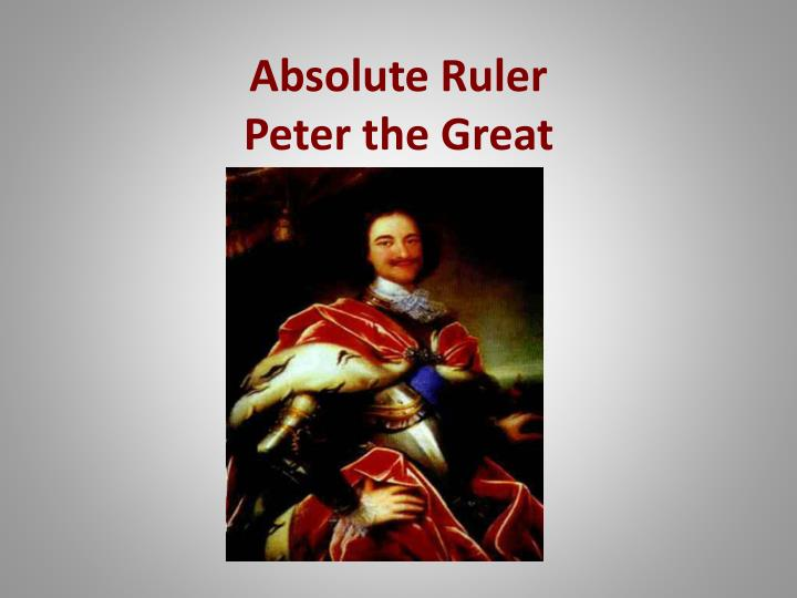 absolute ruler peter the great n.