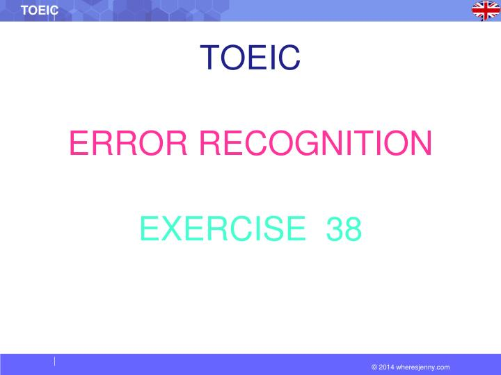 toeic error recognition exercise 38 n.