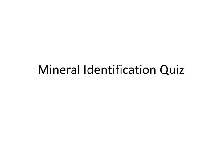 mineral identification quiz n.