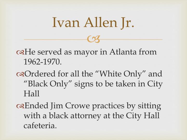 Ivan allen jr