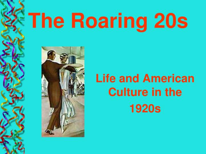 life and american culture in the 1920s n.