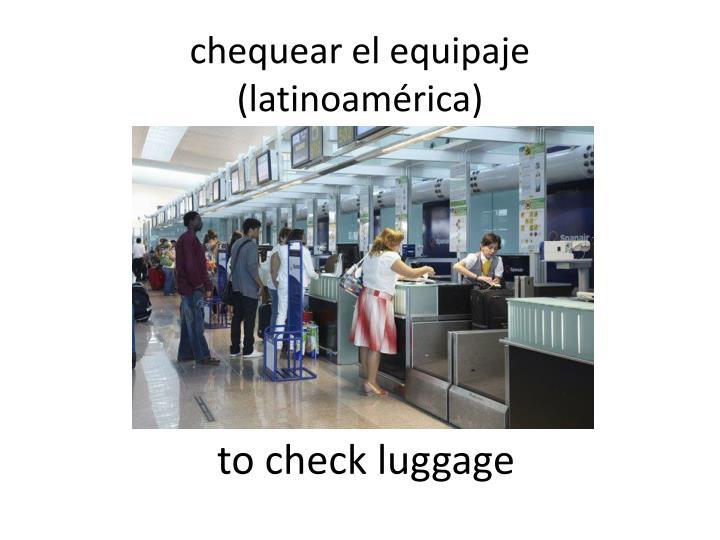 chequear