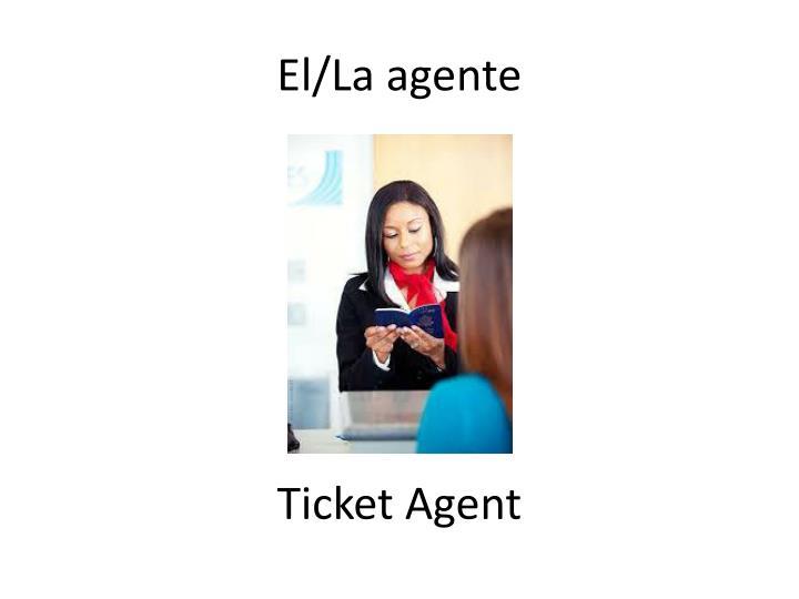 El la agente