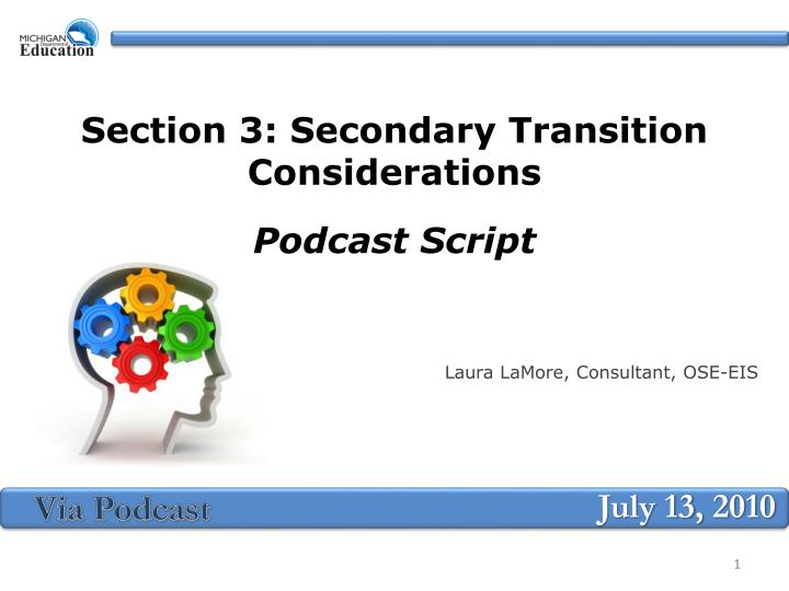 section 3 secondary transition considerations podcast script n.