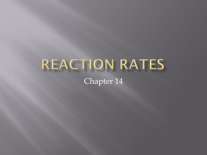 reaction rates n.