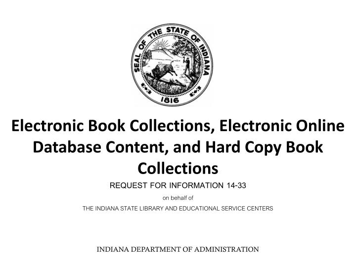 Electronic Book Collections, Electronic Online Database Content, and Hard Copy Book Collections