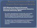 national institutes of health career development awards1