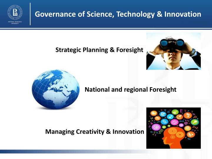 Governance of Science, Technology & Innovation