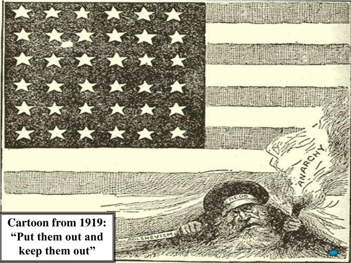 """Cartoon from 1919:  """"Put them out and keep them out"""""""