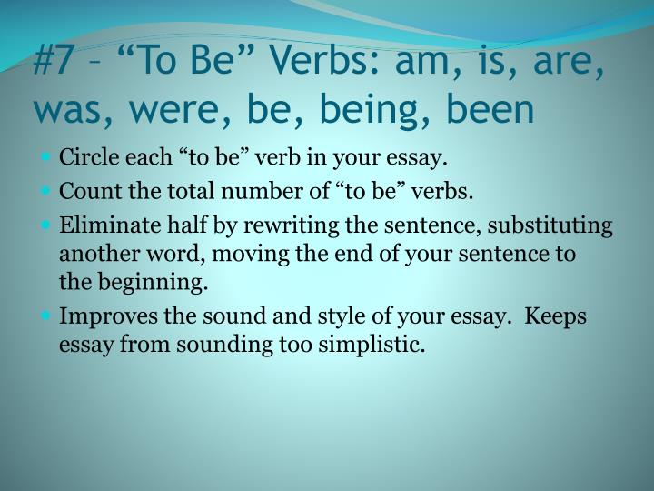 "#7 – ""To Be"" Verbs: am, is, are, was, were, be, being, been"