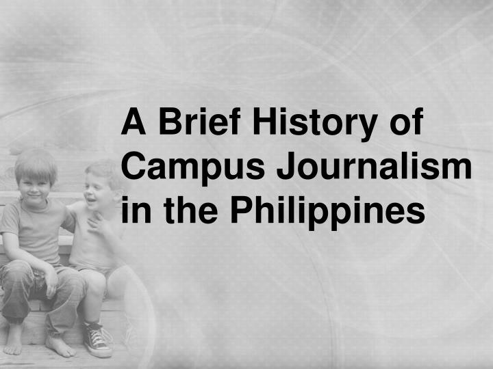 a brief history of campus journalism in the philippines n.