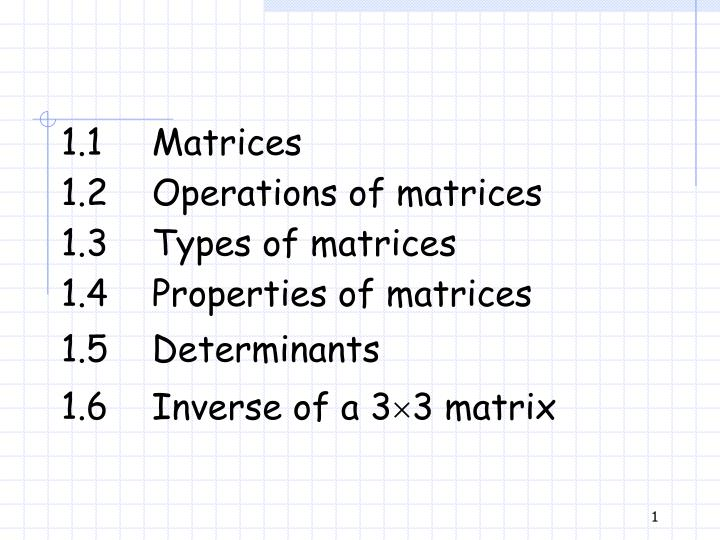 PPT - 1 1 Matrices PowerPoint Presentation - ID:2438227