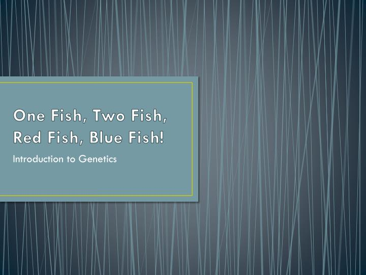 one fish two fish red fish blue fish n.