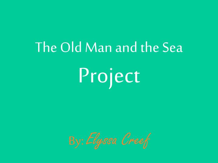 the old man and the sea project n.