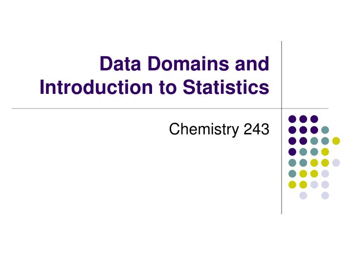 data domains and introduction to statistics n.