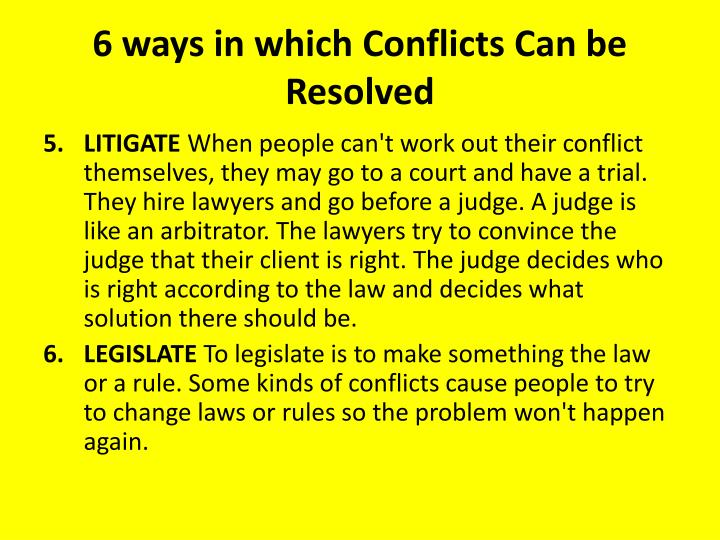 6 ways in which Conflicts Can be Resolved