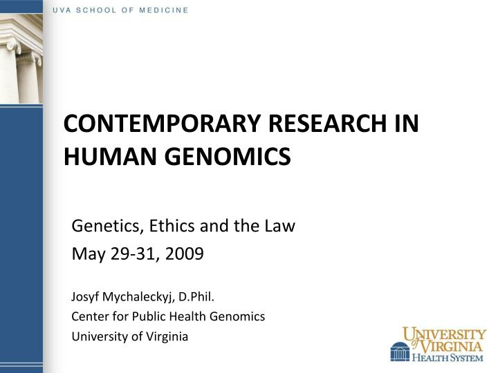 contemporary research in human genomics n.