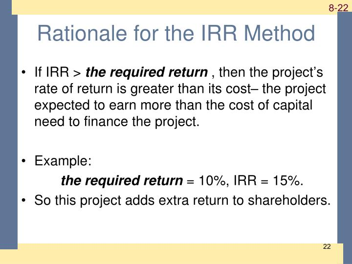 Rationale for the IRR Method