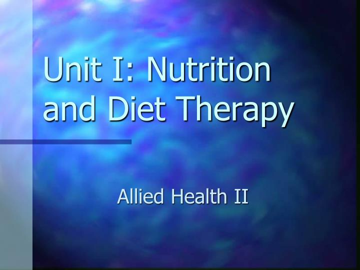 unit i nutrition and diet therapy n.